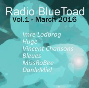 Radio BlueToad Mars 2016 –Vol.1